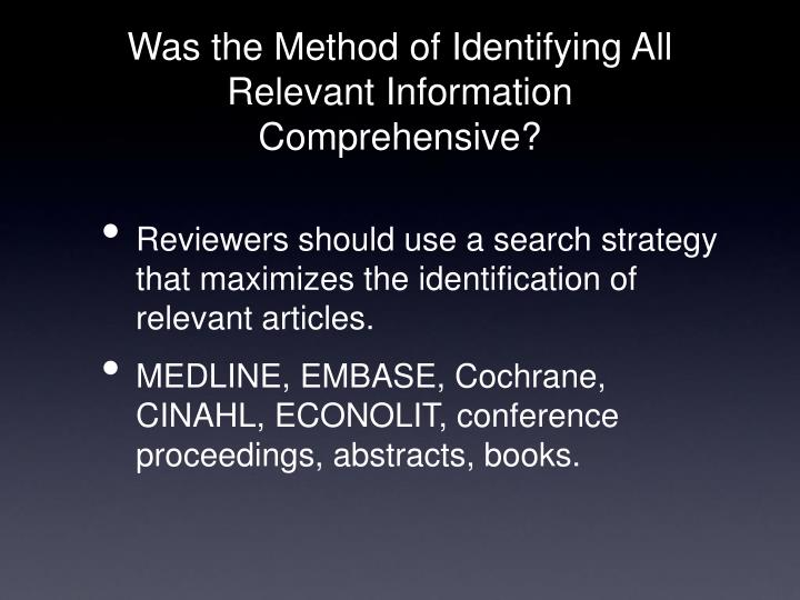 Was the Method of Identifying All Relevant Information Comprehensive?