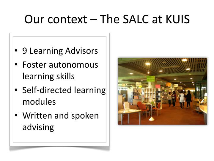 Our context the salc at kuis