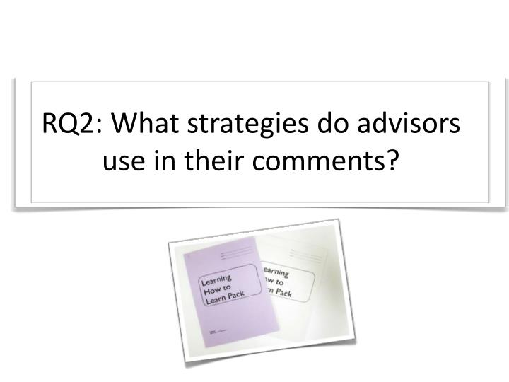 RQ2: What strategies do advisors use in their comments?