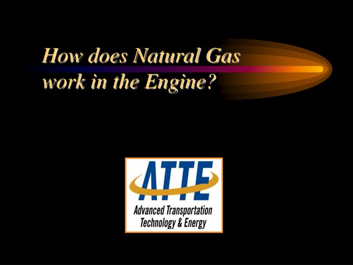 How does Natural Gas