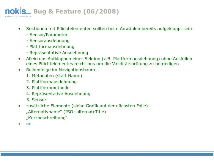 Bug & Feature (06/2008)