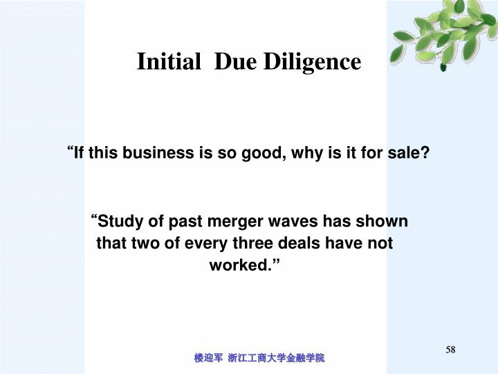 Initial  Due Diligence
