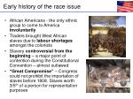 early history of the race issue