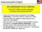 nationalising bill of rights