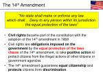 the 14 th amendment