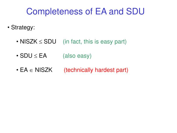 Completeness of EA and SDU