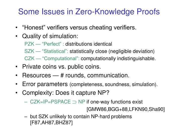 Some Issues in Zero-Knowledge Proofs