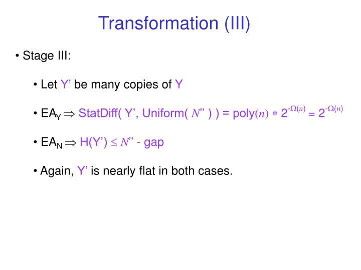 Transformation (III)