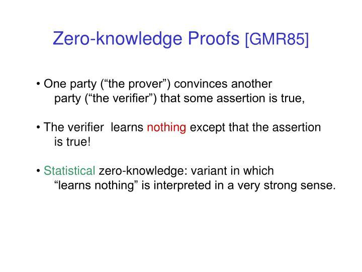 Zero knowledge proofs gmr85