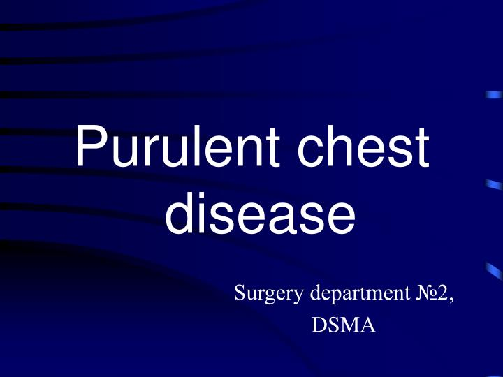 purulent surgery essays Urinary incontinence and employee health nurse essay urinary incontinence and employee health nurse (clear liquids several days prior to surgery).