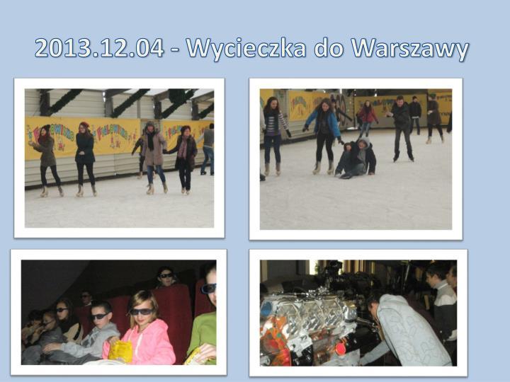 2013.12.04 - Wycieczka do Warszawy
