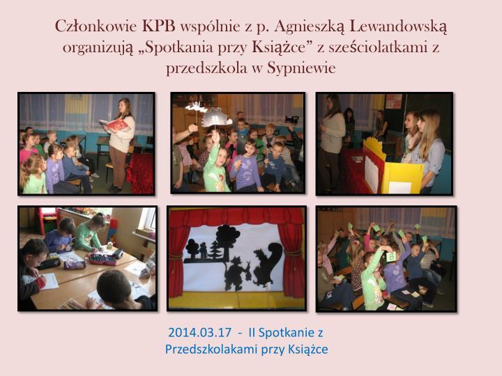Członkowie KPB wspólnie z p. Agnieszką Lewandowską organizują