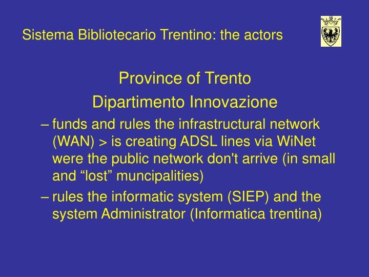 Sistema Bibliotecario Trentino: the actors