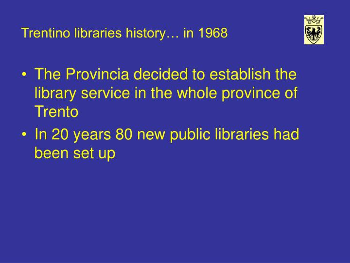Trentino libraries history… in 1968