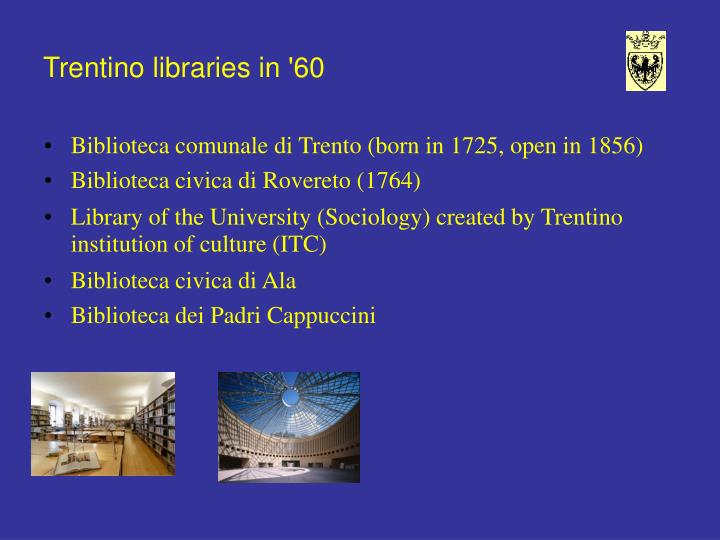 Trentino libraries in '60