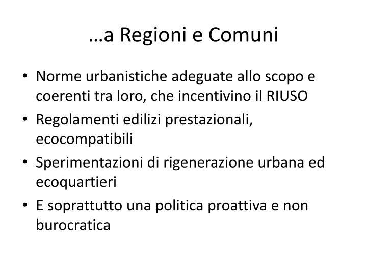 …a Regioni e Comuni