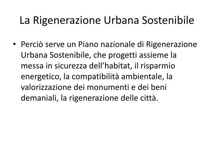 La Rigenerazione Urbana Sostenibile