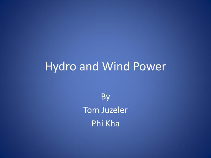 hydro and wind power n.