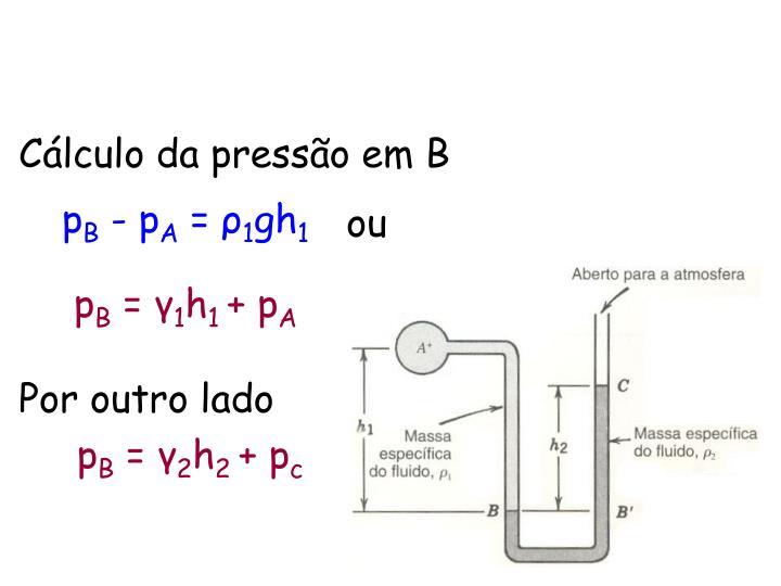 Cálculo da pressão em B