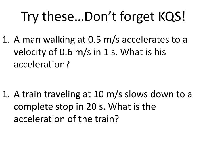 Try these…Don't forget KQS!