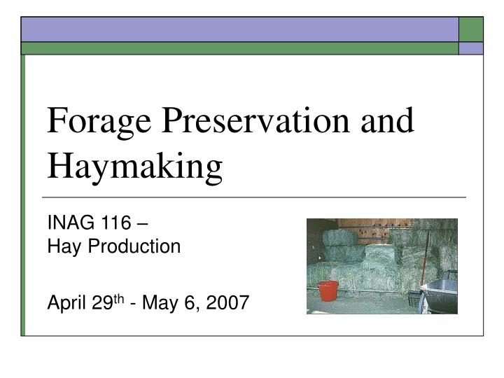 forage preservation and haymaking n.