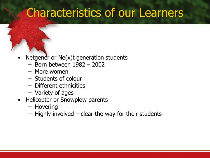 Characteristics of our learners1