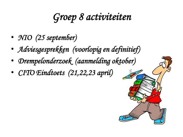 Groep 8 activiteiten