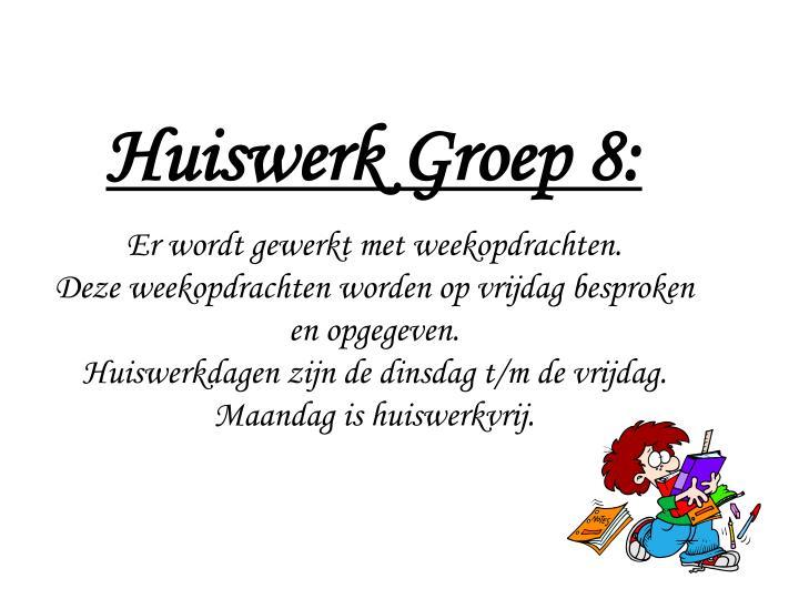 Huiswerk Groep 8: