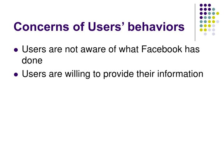 Concerns of Users' behaviors