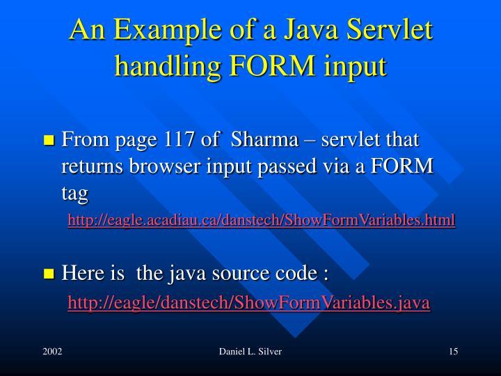 An Example of a Java Servlet handling FORM input