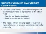 using the census in gla claimant count models