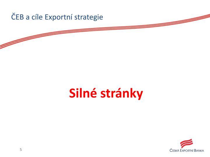ČEB a cíle Exportní strategie