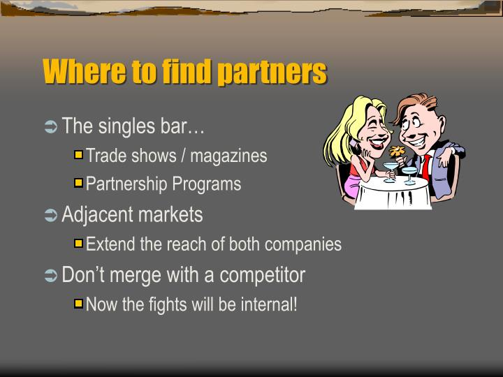 Where to find partners