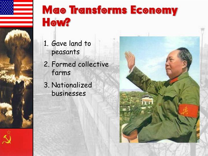Mao Transforms Economy – How?