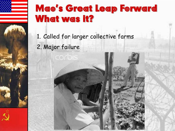 Mao's Great Leap Forward– What was it?