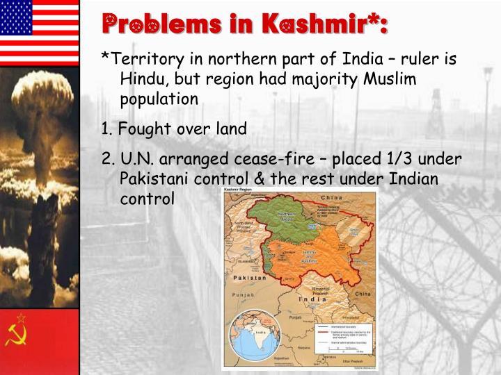 Problems in Kashmir*: