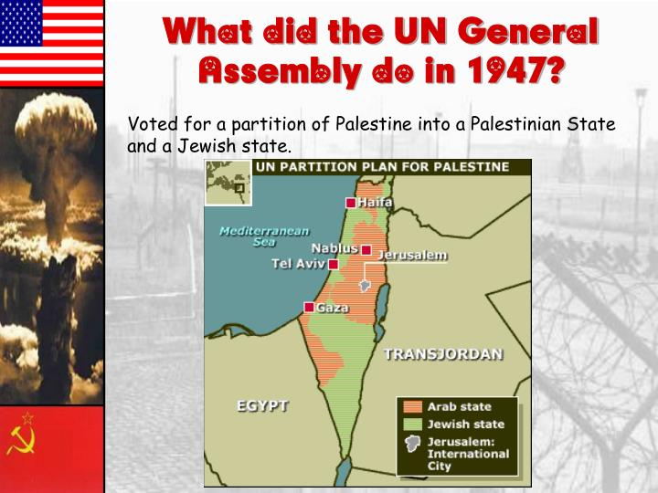 What did the UN General Assembly do in 1947?