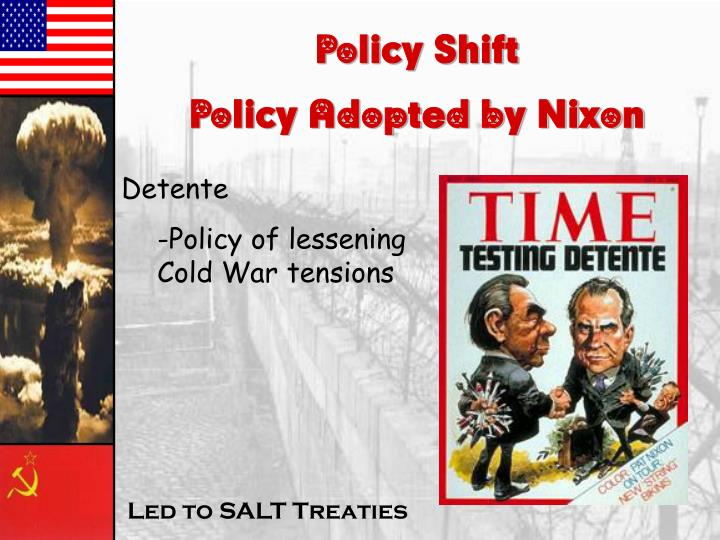 Policy Shift