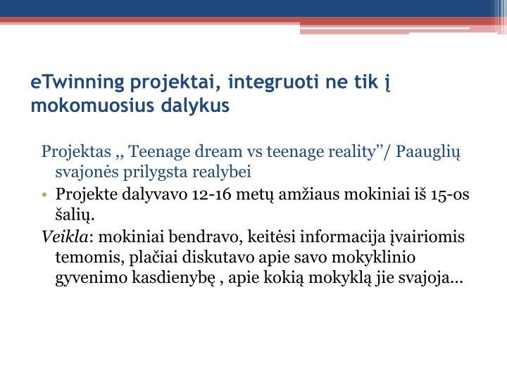 eTwinning projektai, integruoti ne tik į mokomuosius dalykus