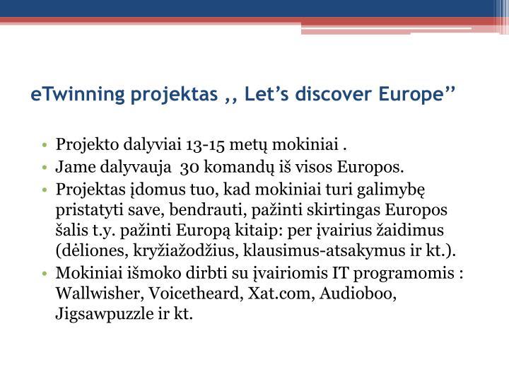 eTwinning projektas ,, Let's discover Europe''