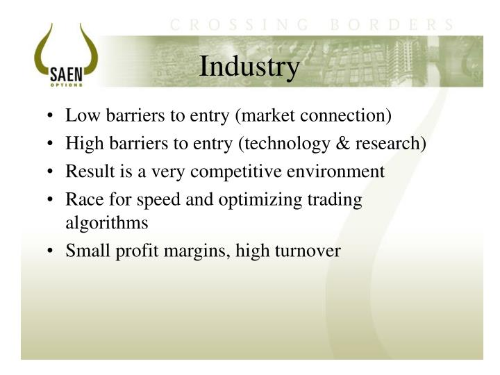 chocolate industry entry barriers Barriers to entry are factors or conditions in the competitive environment of an industry that make it difficult for new businesses to begin operating in that market examples of barriers to entry a high production- profitability threshold requirement, or economy of scale, is an entry barrier that can lower the threat of entry.