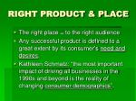 right product place