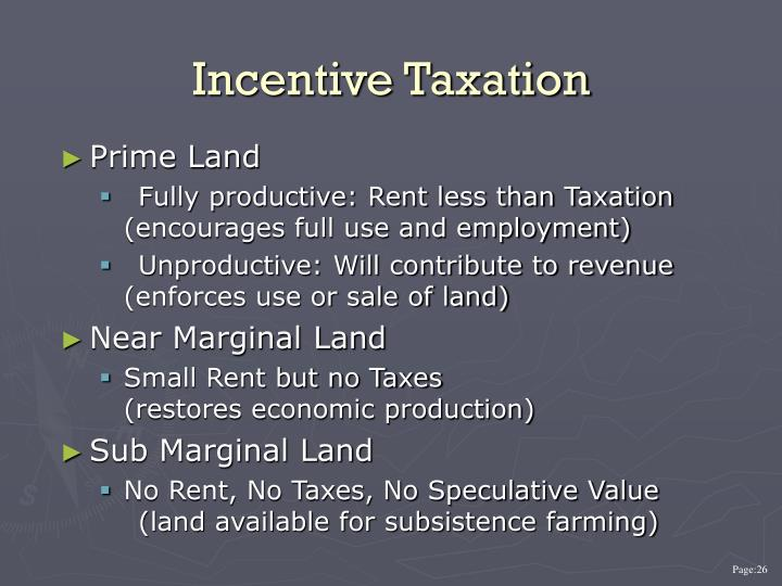 Incentive Taxation