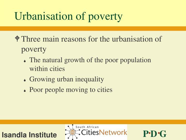 Urbanisation of poverty