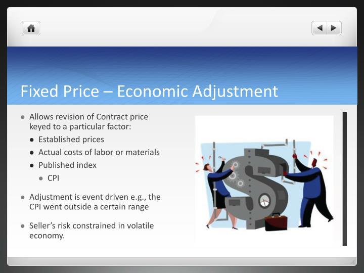 Fixed Price – Economic Adjustment
