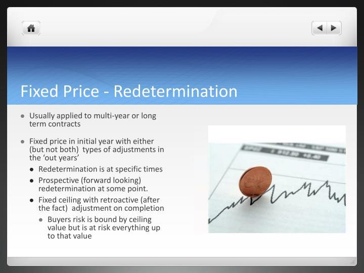 Fixed Price - Redetermination