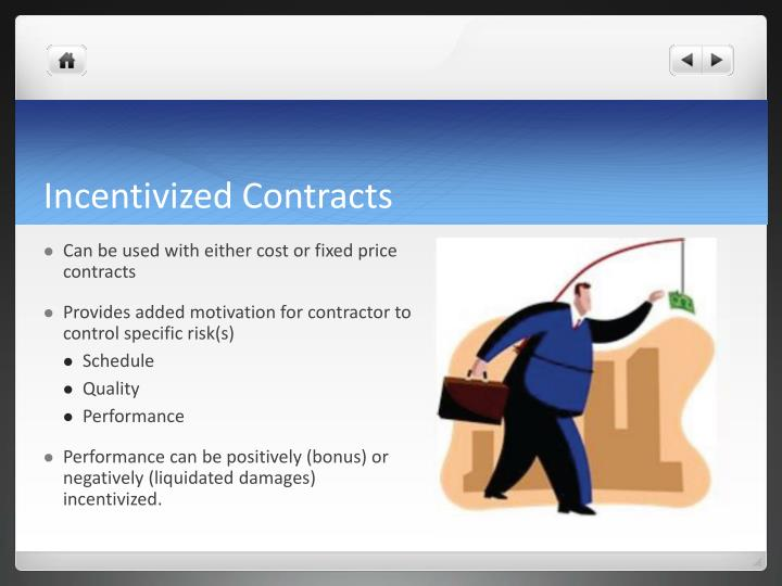 Incentivized Contracts