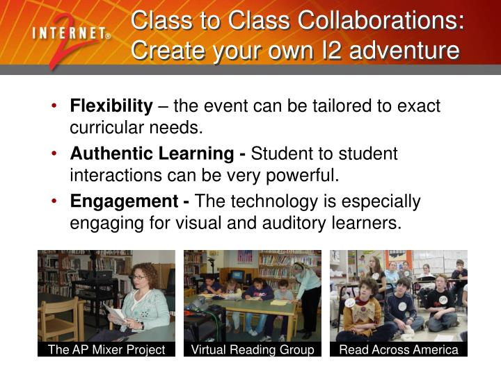 Class to Class Collaborations: Create your own I2 adventure