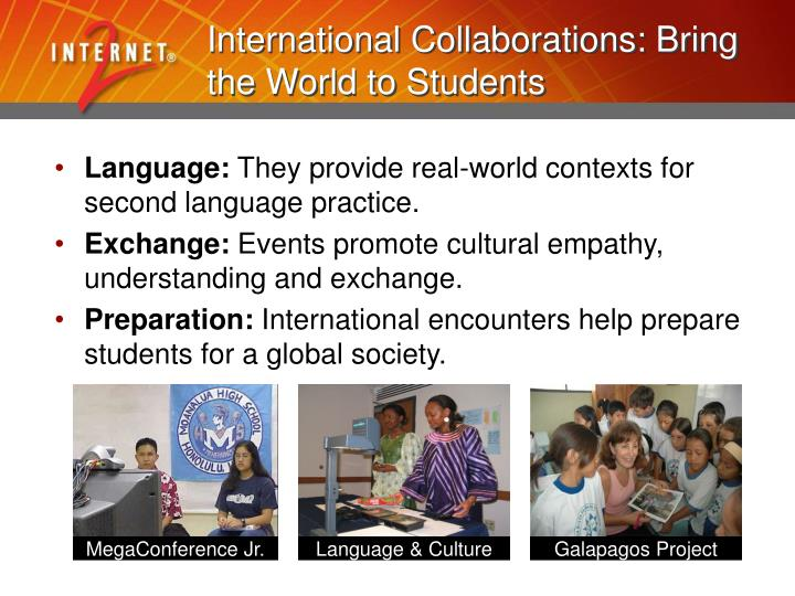 International Collaborations: Bring the World to Students
