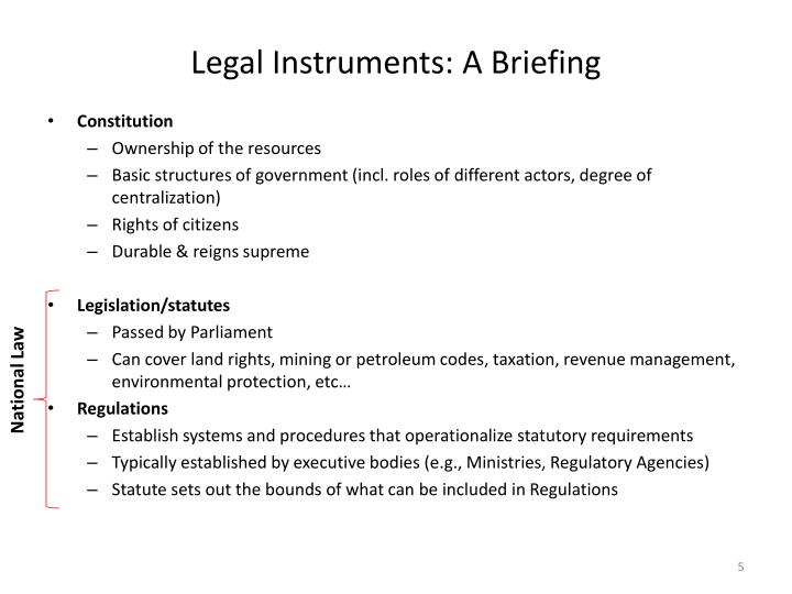 Legal Instruments: A Briefing